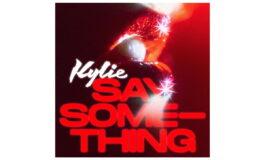 """Kylie Minogue – """"Say Something"""" zapowiada płytę """"Disco"""""""
