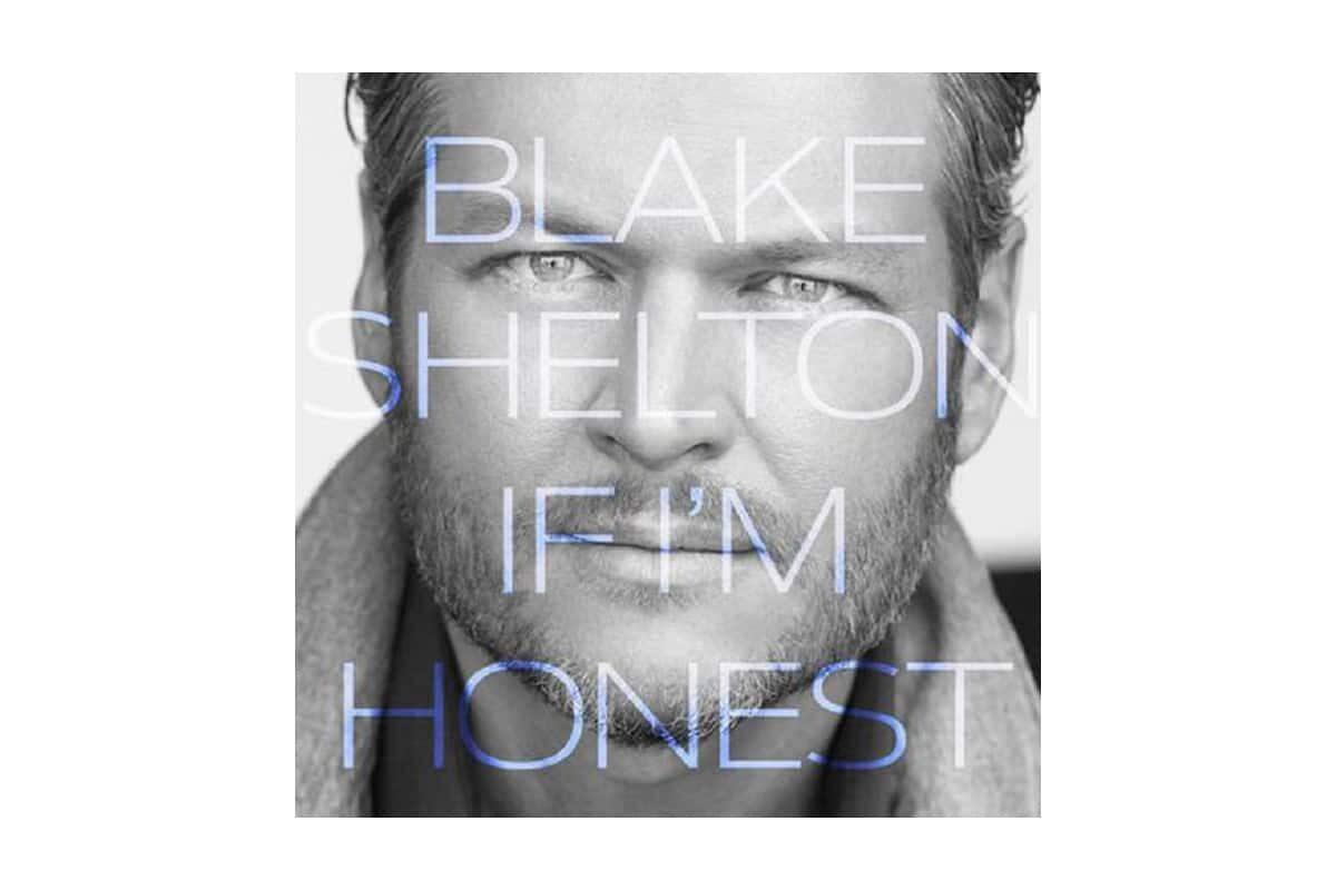 """Blake Shelton """"If I'm Honest"""" – recenzja płyty"""