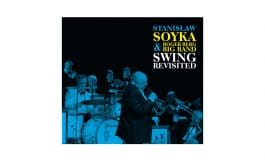 """Stanisław Soyka & Roger Berg Big Band """"Swing Revisited"""""""