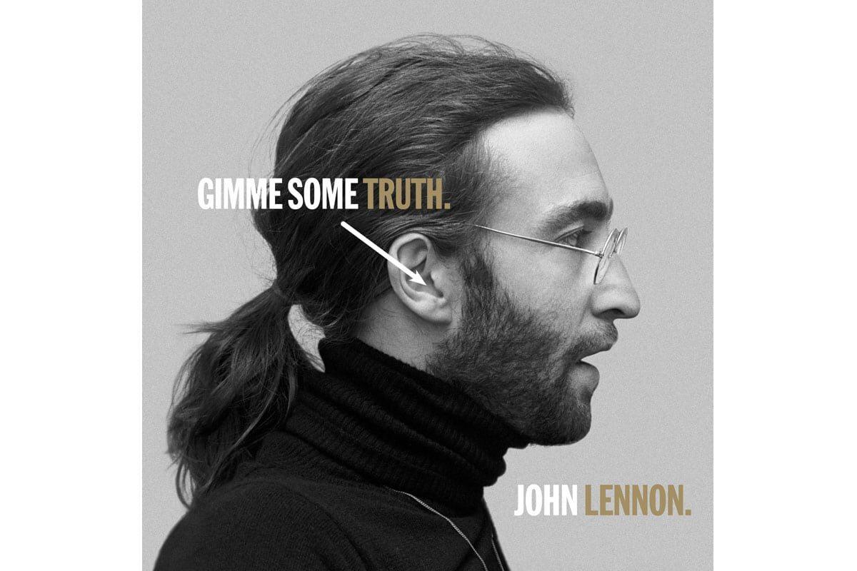 """John Lennon """"Gimme Some Truth"""""""