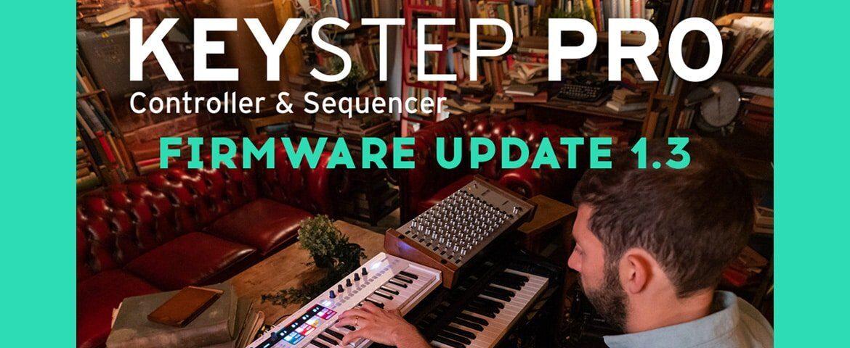 Arturia KeyStep Pro – nowy firmware 1.3