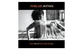 """Norah Jones """"Pick Me Up Off The Floor"""" – recenzja"""