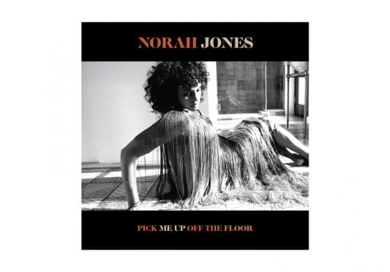 "Norah Jones ""Pick Me Up Off The Floor"" – recenzja"