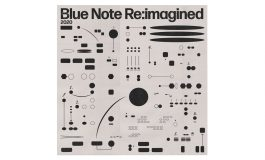"""""""Blue Note Re:imagined"""" – młodzi muzycy i klasyczne utwory"""