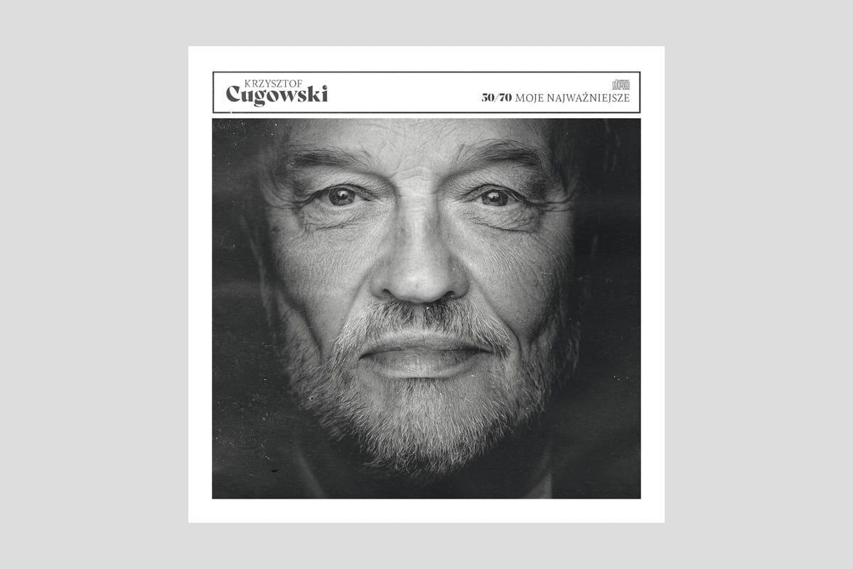 """Krzysztof Cugowski """"50/70. Moje najważniejsze"""" – recenzja"""