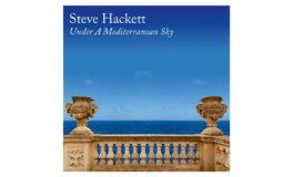 "Steve Hackett zapowiada album ""Under A Mediterranean Sky"""