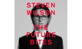 "Album ""The Future Bites"" Stevena Wilsona już dostępny"