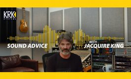 "KRK – ""Sound Advice with Jacquire King"""