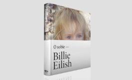 Oficjalna książka Billie Eilish pojawi się w maju