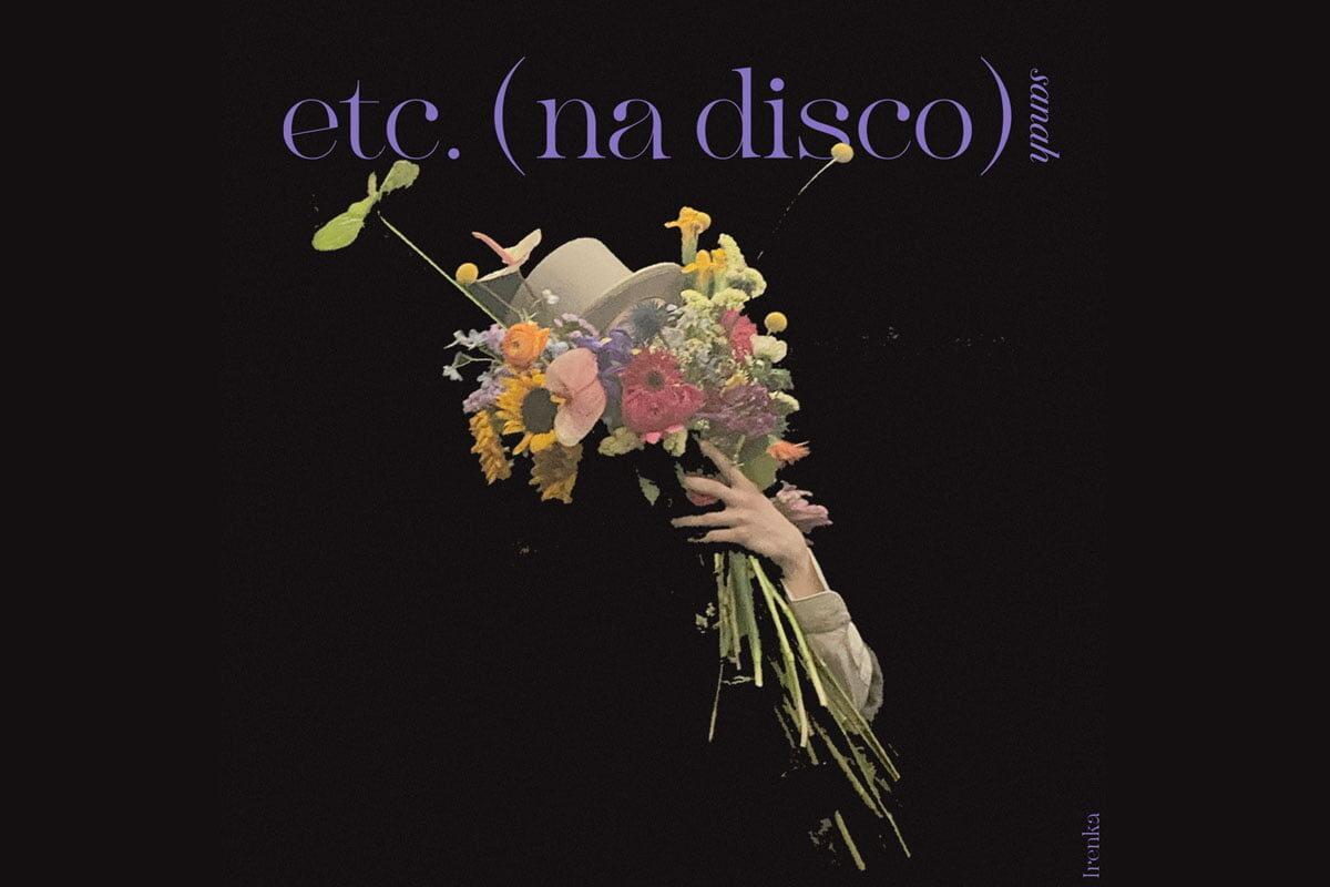 """sanah z nowym singlem """"etc. (na disco)"""""""