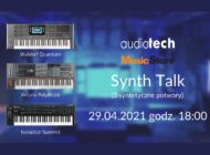 Audiotech zaprasza na Synth Talk