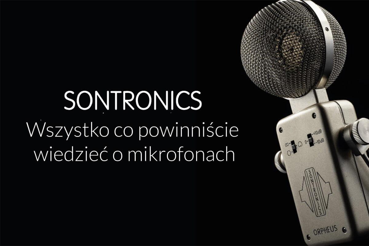 Przewodnik po mikrofonach Sontronics