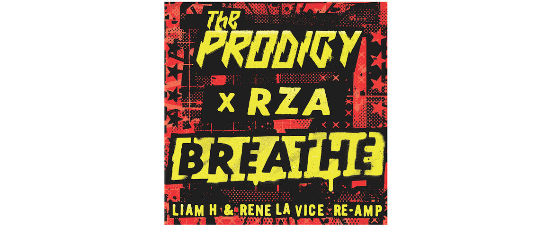 """The Prodigy i RZA w nowej wersji """"Breathe"""""""