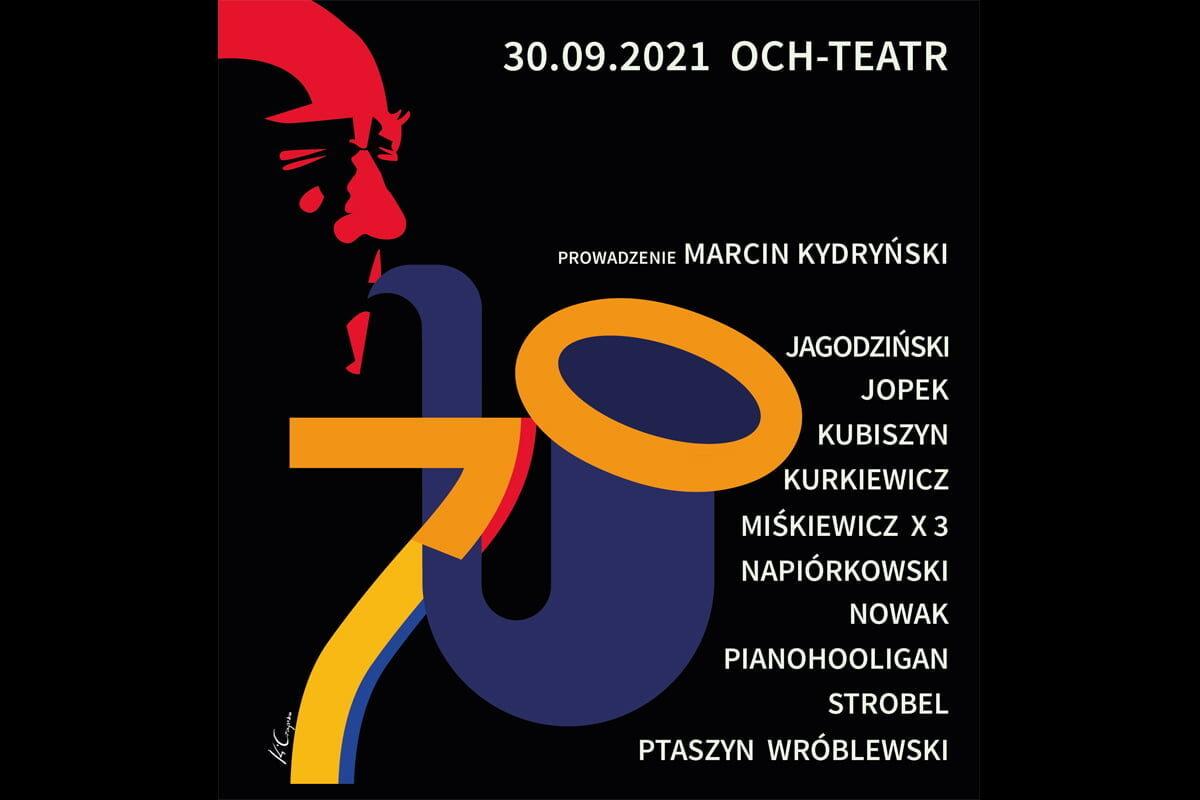 Muzyczne urodziny Henryka Miśkiewicza w Och-Teatrze