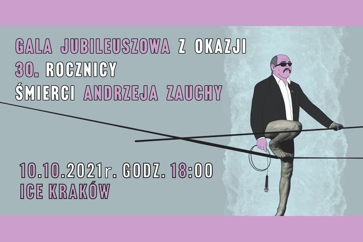 Jubileuszowa gala pamięci Andrzeja Zauchy w Krakowie