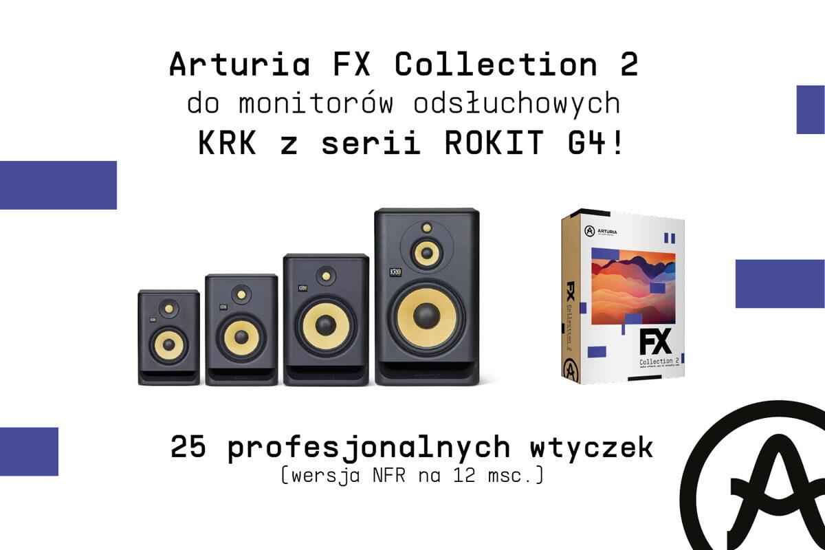 KRK ROKIT G4 + Arturia FX Collection 2 – promocja
