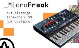 Arturia MicroFreak V4.0 – nowy firmware dla syntezatora
